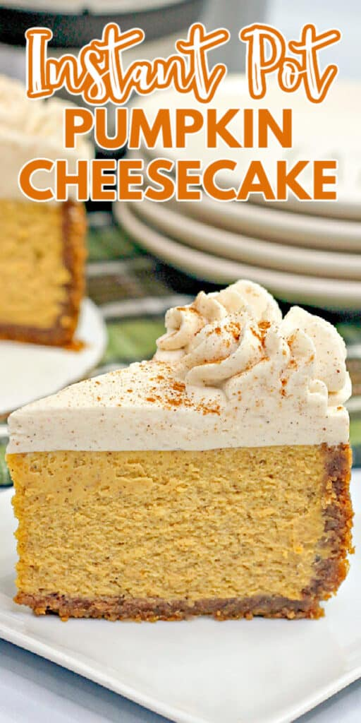 zoomed in photo of slice of pumpkin cheesecake with recipe name in text at the top